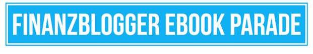 Finanzblogger Ebook Parade